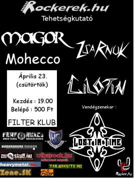 Magor (HU), Zsarnok (HU), Mohecco (HU), Gilotin (SK), Lost in Time (HU)